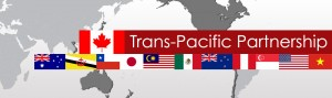 Opposing the Trans Pacific Partnership Agreement